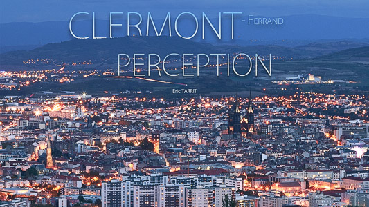 Hyperlapse Clermont Ferrand Perception
