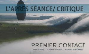 Premier Contact - Après Séance/Critique